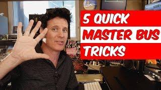 Video 5 Quick Master Bus Mixing Tricks - Warren Huart: Produce Like A Pro download MP3, 3GP, MP4, WEBM, AVI, FLV Mei 2018