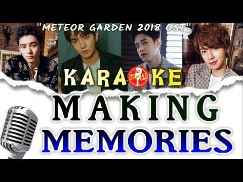 (KARAOKE) Making Memories - F4 Meteor Garden 2018 OST