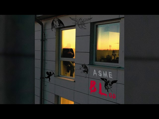 Asme - BLod (Official Audio)