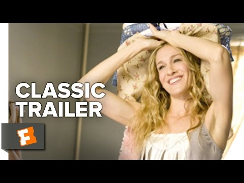 Sex And The City (2008) Official Trailer #1
