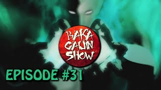 Baka Gaijin Show (Podcast)- Episode #31: YOUR LIFE IS WATERMELONS AND YOU CHOKED ON BABY JUICE