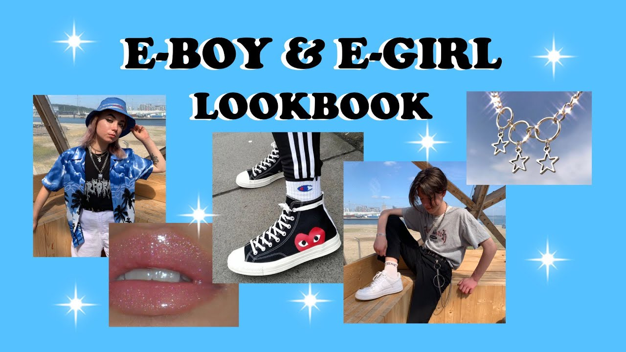 E-BOY & E-GIRL LOOKBOOK ?? 9
