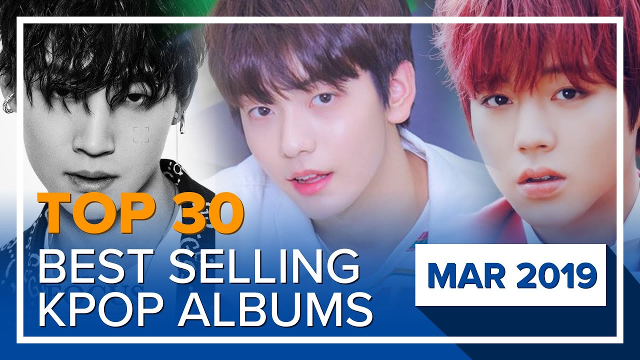 [TOP 30] Best selling K-POP albums|March 2019 (on Hanteo Chart)