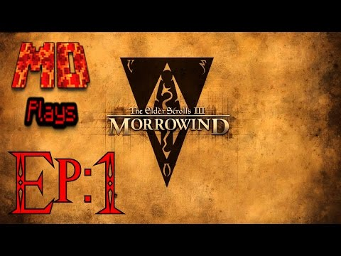 MagmaDolphin Plays| The Elder Scrolls III Morrowind- #1 |