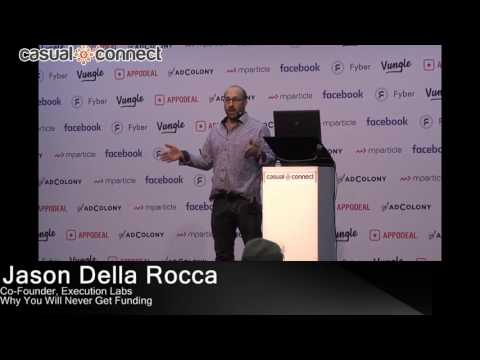 Why You Will Never Get Funding  | Jason Della Rocca