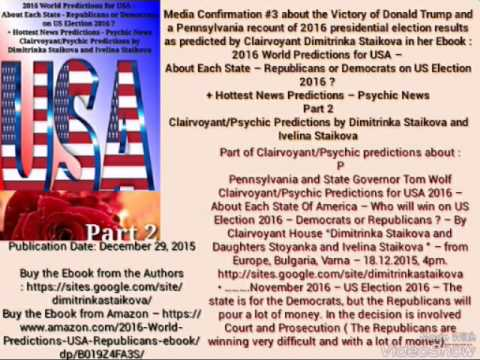 Pennsylvania recount of US Election 2016 predicted by Clairvoyant Dimitrinka Staikova