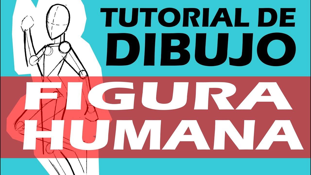 TUTORIAL DE DIBUJO 2 FIGURA HUMANA  2 DRAWING TUTORIAL HUMAN