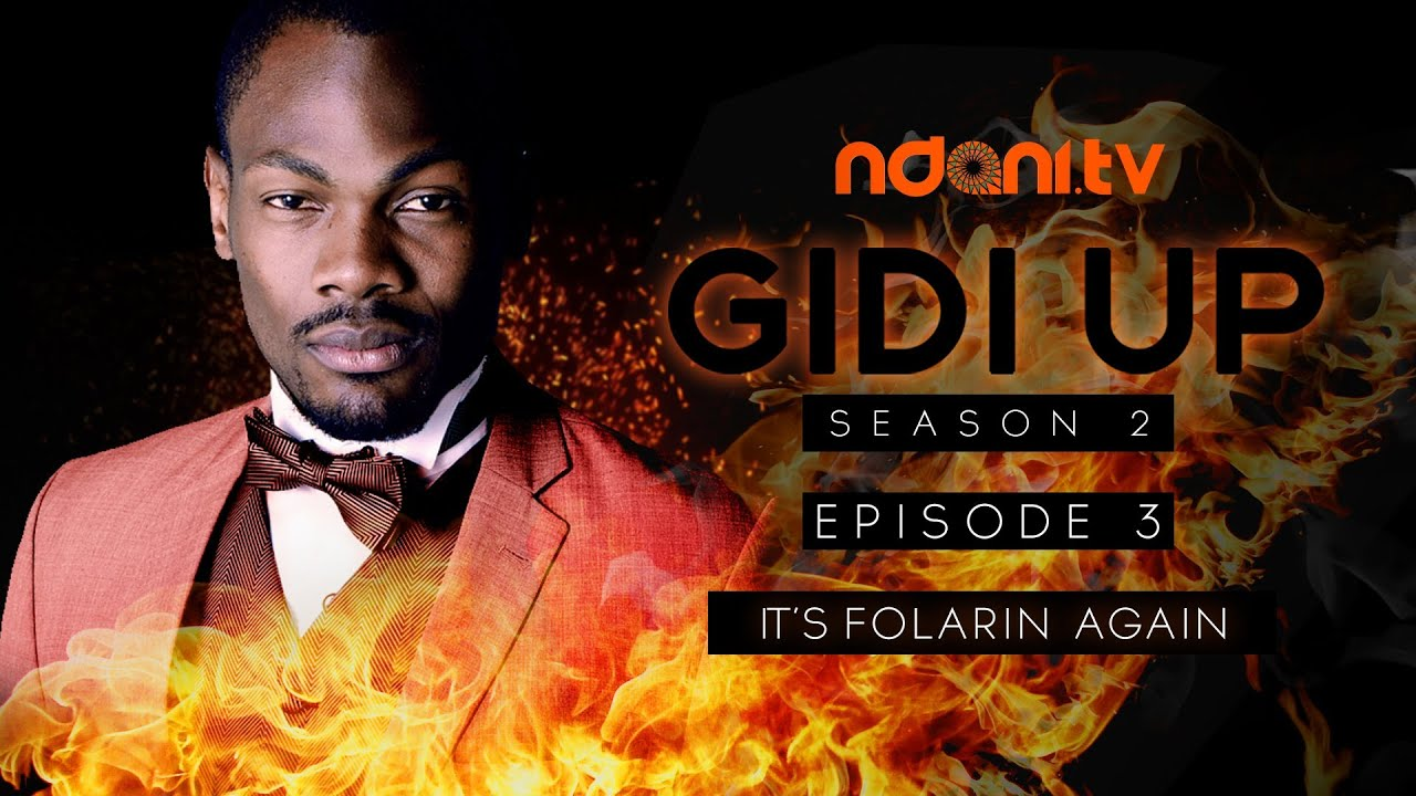 Gidi Up Season 2: Episode 3 - It's Folarin again!