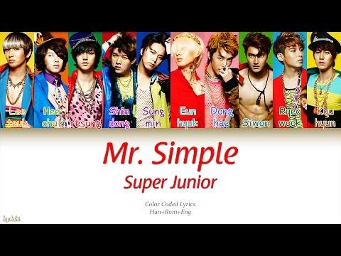 Super Junior (슈퍼주니어) – Mr. Simple (Color Coded Lyrics) [Han/Rom/Eng]