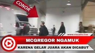 Gelar Juara Akan Dicabut, McGregor Mengamuk Hancurkan Bus UFC