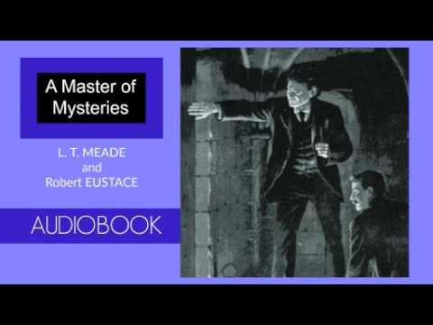 A Master of Mysteries by L.T. Meade - Audiobook