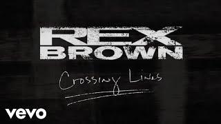 Rex Brown - Crossing Lines (Lyric Video)