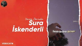 Sura İskəndərli - Yaram Derinden   Lyrics Resimi