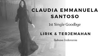 Gambar cover Goodbye - Claudia Emmanuela Santoso,  The Voice Of Germany (Lyrics Dan Terjemah Bahasa Indonesia)