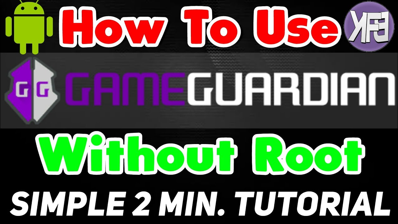 How To Use Game Guardian Without Root No Root Android