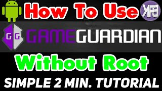 How to use Game Guardian Without Root / No Root Android