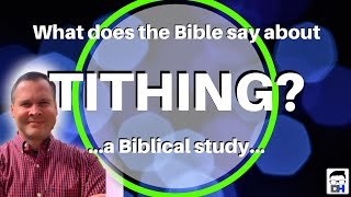 What Does the Bible Say About Tithing? ...the tithe before, during, and after the law Malachi 3:8-12