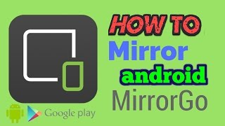 How To MIRROR android To PC By Wifi / USB With MirrorGo !! 2016