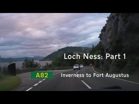 [GB] Loch Ness, Part 1: A82 Inverness to Fort Augustus