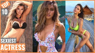 Top 10 Hottest Beautiful Actresses In The World | Girls | Women | 2019