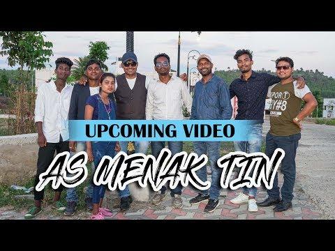 AS MENAK TIN || NEW UPCOMING SANTHALI VIDEO