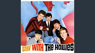 Provided to YouTube by Believe SAS Stay · The Hollies Stay With ℗ R...