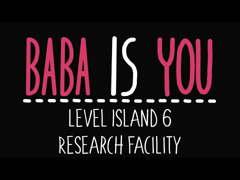 Baba is You - Level Island 6 - Research Facility - Solution