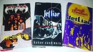 Jet Liar - Bukan Sandiwara Tahun 1993 Full Album