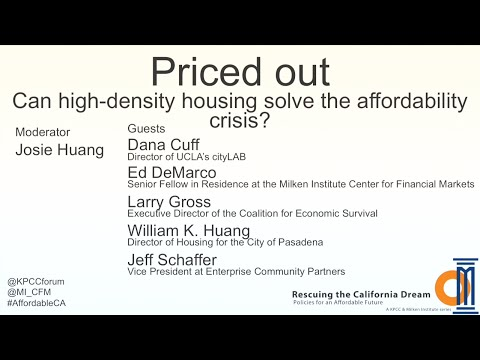 Priced out: Can high-density housing solve the affordability crisis? (KPCC Forum Series)