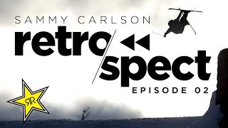 Sammy Carlson Retrospect : Episode 2