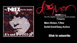 Marc Bolan, T. Rex - Solid Gold Easy Action
