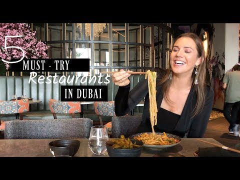 5 MUST - TRY Restaurants in Dubai | The Dubai Guide