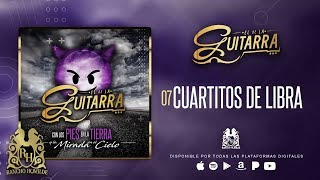 El De La Guitarra - Cuartitos De Libra [Official Audio]
