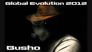 Busho @ Global Evolution 2012