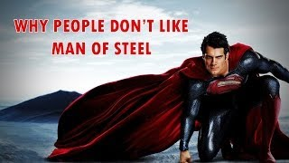 Why People Don't Like Man of Steel