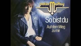 Peter Maffay - So bist du (1979 Original)