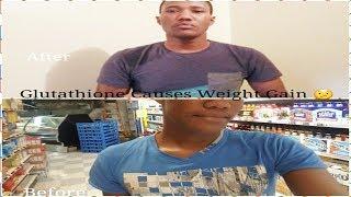 Glutathione Causes Weight Gain