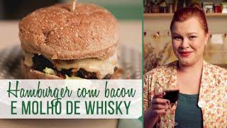 Hamburger Com Bacon E Molho De Whisky