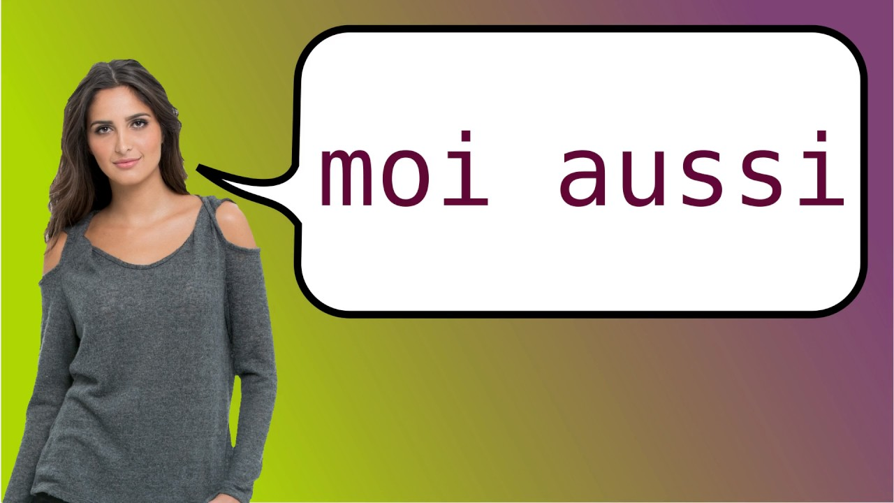 How To Say In French Me Too Youtube