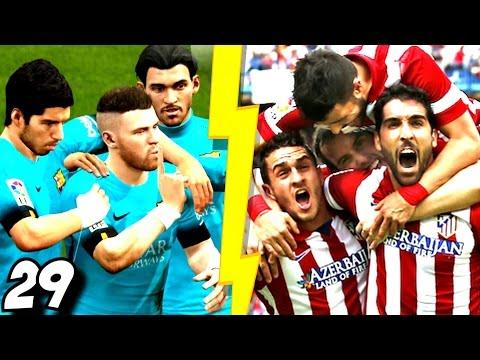 Atletico Madrid vs Barca Farki | Fifa 16 Oyuncu Kariyeri | 29.Bölüm | Ps 4