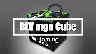 BLV mgn Cube 3D Printer - Homing