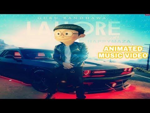 LAHORE FT. NOBITA | Animated Music video | Guru Randhawa | Cartoon T - series