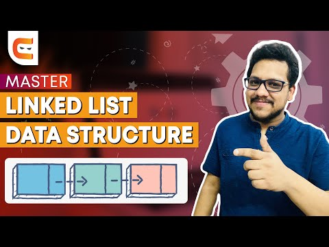 How To Master Linked List Data Structure | Data Structures And Algorithms for Beginners
