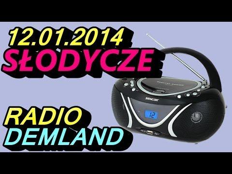 Słodycze - Radio Demland 12.01.2014