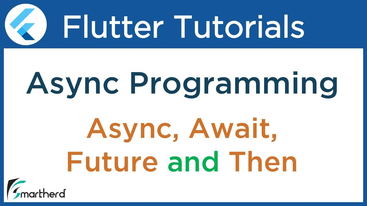 #4 4 Dart & Flutter Asynchronous Tutorial using Future API, Await, Async  and Then functions