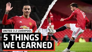 We Are UNSTOPPABLE!   5 Things We Learned vs Liverpool   Man United 3-2 Liverpool