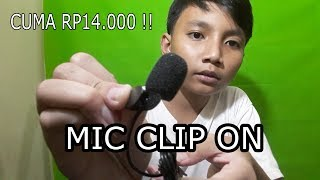 MIC CLIP ON CUMA HARGA RP14.000 | UNBOXING & REVIEW