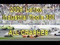 All NASCAR Crashes from the 2009 Lenox Industrial Tools 301