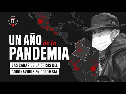 Un año de la pandemia: los efectos del coronavirus en Colombia – El Espectador
