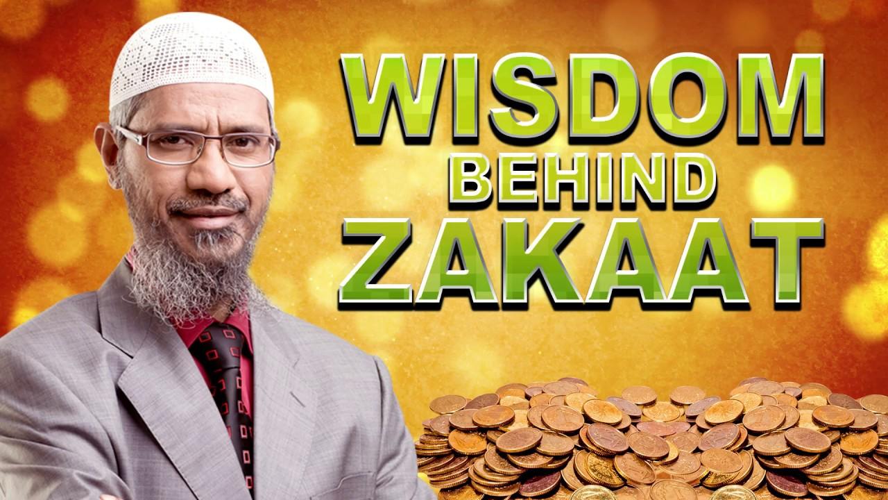 Wisdom behind Zakaat – Dr Zakir Naik